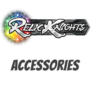 Relic Knights Accessories