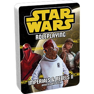 Imperials and Rebels II Adversary Deck