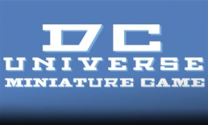 DC Universe Miniature Game