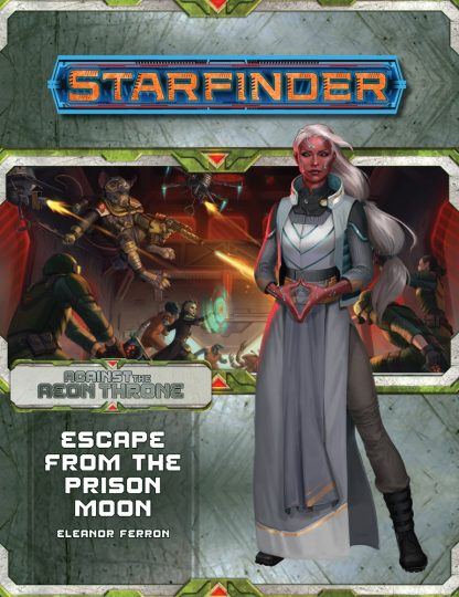Escape from the Prison Moon (Against the Aeon Throne 2 of 3)