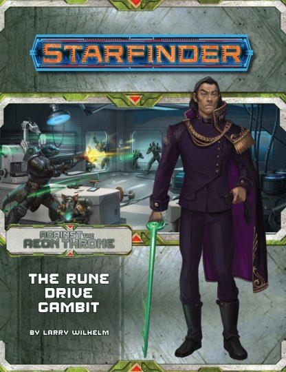 Starfinder Adventure Path: Rune Drive Gambit (Against the Aeon Throne 3 of 3)