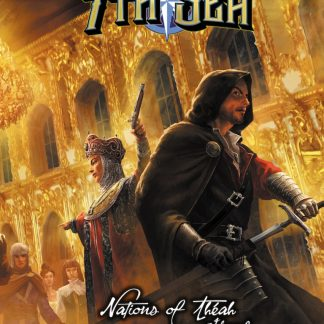 7th Sea: Nations of Theah Volume 2