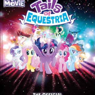 Tails of Equestria Official Movie Sourcebook