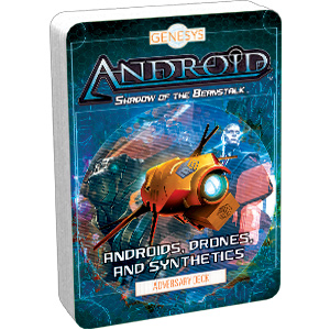 Androids, Drones, and Synthetics Adversary Deck