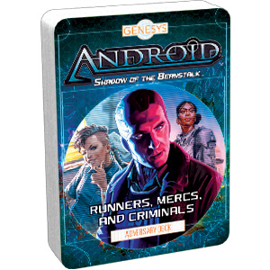 Runners, Mercs, and Criminals Adversary Deck