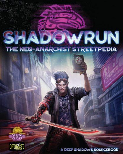 Neo-Anarchist Streetpedia | Shadowrun