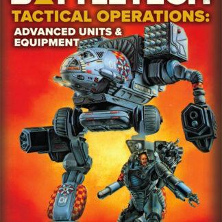 Tactical Operations: Advanced Units & Equipment   BattleTech