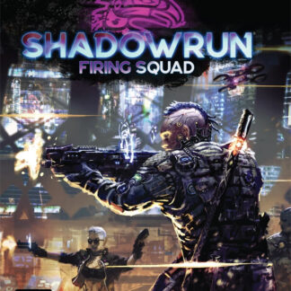 Firing Squad Core Combat Rulebook | Shadowrun