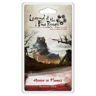 Honour in Flames Dynasty Pack | Legend of the Five Rings Card Game