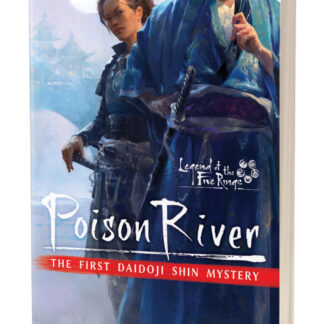 Poison River | Legend of the Five Rings