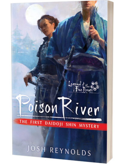 Poison River   Legend of the Five Rings