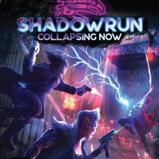 Collapsing Now | Shadowrun Sixth World